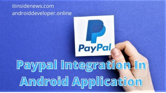 Paypal Integration in android application (Demo App Source Code)